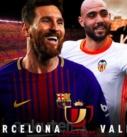 Μπαρτσελόνα – Βαλένθια, τελικός Κόπα Ντελ Ρεϊ